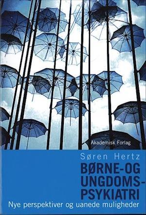 Bog, hæftet Børne- og ungdomspsykiatri af Søren Hertz