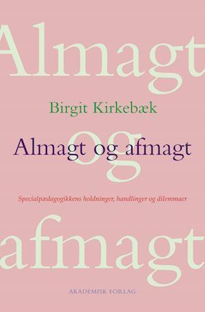 Almagt og afmagt af Birgit Kirkebæk