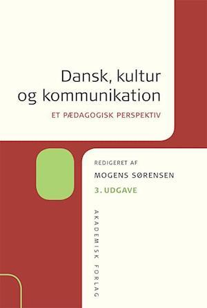 Bog, indbundet Dansk, kultur og kommunikation af Mogens Sørensen