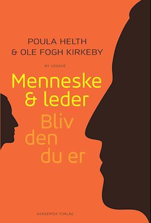Menneske og leder af Poula Helth, Ole Fogh Kirkeby