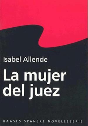 La mujer del juez af Isabel Allende