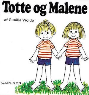 Totte og Malene af Gunilla Wolde
