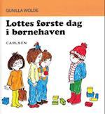 Lottes første dag i børnehaven (Lotte-bøgerne, nr. 9)