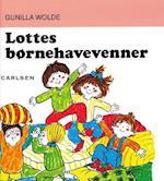 Lottes børnehavevenner af Gunilla Wolde
