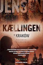 Kællingen i Krakow (Kazanski-trilogien, nr. 1)