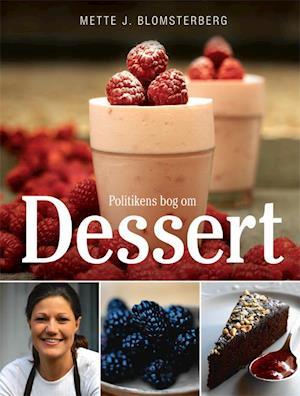 Politikens bog om dessert af Mette Blomsterberg