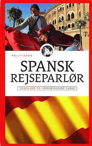 Politikens spansk rejseparlør af Christian Becker-Christensen