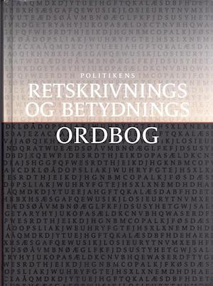 Bog & CD-ROM Politikens retskrivnings- og betydningsordbog af Jan Heegård Petersen