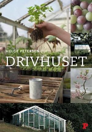 Bog, indbundet Politikens bog om drivhuset af Helge Petersen
