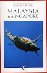 Turen går til Malaysia & Singapore (Politikens rejsebøger)