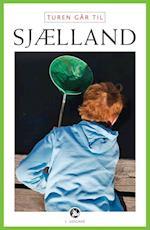 Turen går til Sjælland (Politikens rejsebøger)