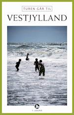 Turen går til Vestjylland (Politikens rejsebøger)