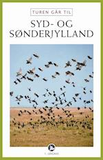 Turen går til Syd- & Sønderjylland (Politikens rejsebøger)