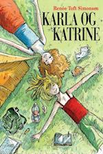 Karla & Katrine - lydbog (Karla Bind 2)