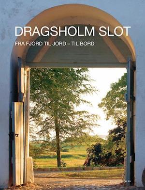 Bog, indbundet Dragsholm slot af Mads Bøttger