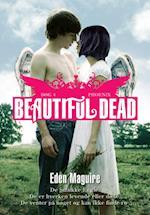 Beautiful dead. Phoenix (De Smukke Engle)