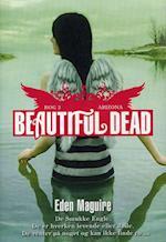 Beautiful Dead Arizona af Eden Maguire