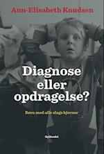 Diagnose eller opdragelse