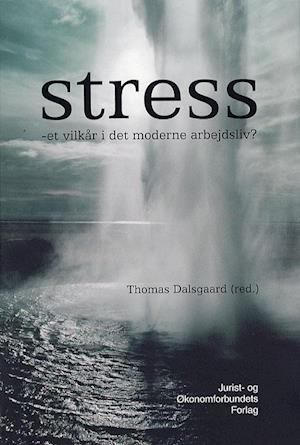 Stress af mfl, Dalsgaard T
