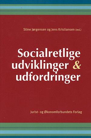 Socialretlige udviklinger og udfordringer af Kristiansen J, mfl