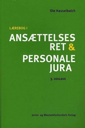 Bog, hæftet Lærebog i ansættelsesret og personalejura af Ole Hasselbalch