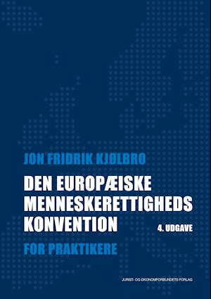 Bog, indbundet Den Europæiske Menneskerettighedskonvention af Jon Kjølbro
