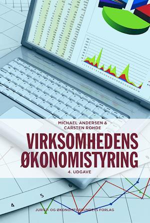 Virksomhedens økonomistyring. af Michael Andersen, Carsten Rohde