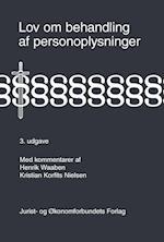Lov om behandling af personoplysninger. med kommentarer af Henrik, Kristian , Korfits Nielsen
