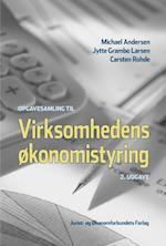 Virksomhedens økonomistyring af Michael Andersen, Carsten Rohde, Jytte Grambo Larsen