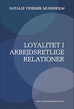 Loyalitet i arbejdsretlige relationer