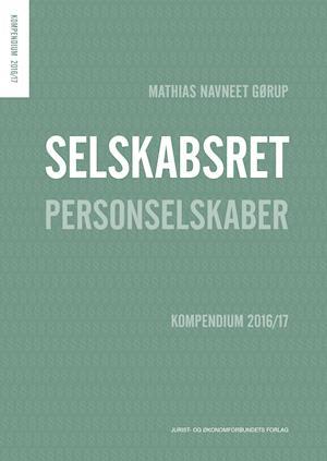Bog, hæftet Selskabsret - Personselskaber af Mathias Navneet Gørup