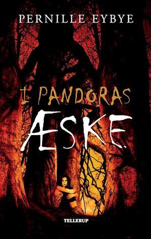 I Pandoras æske af Pernille Eybye