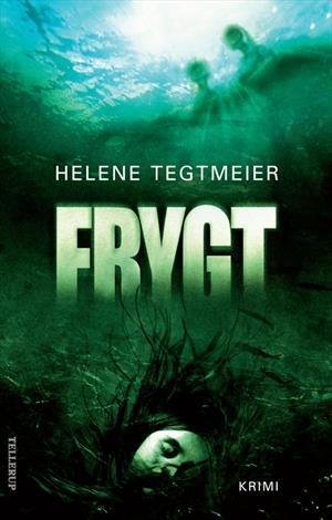Frygt af Helene Tegtmeier