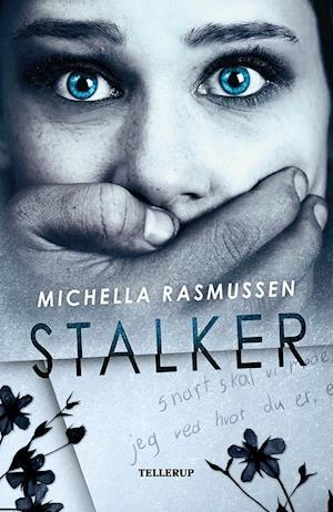 Bog, indbundet Stalker af Michella Rasmussen