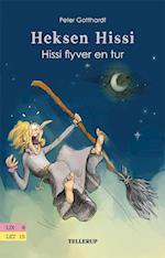 Hissi flyver en tur (Heksen Hissi, nr. 4)