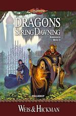 DragonLance Krøniker #3: Dragons of Spring Dawning (Dragonlance krøniker, nr. 3)