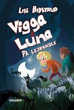 Vigga & Luna på lejrskole (Vigga Luna, nr. 4)