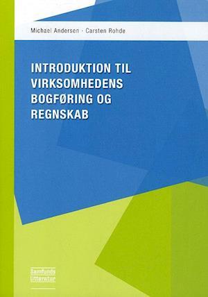 Introduktion til virksomhedens bogføring og regnskab af Michael Andersen