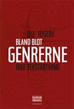 Bland blot genrerne - ikke tekstarterne! af Ole Togeby