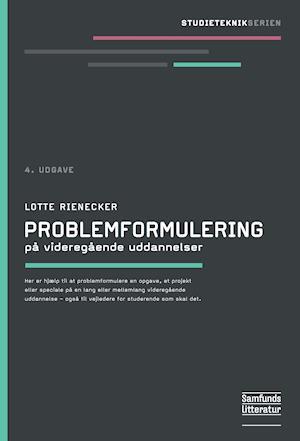Problemformulering på videregående uddannelser af Lotte Rienecker