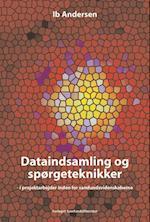 Dataindsamling og spørgeteknikker af Ib Andersen