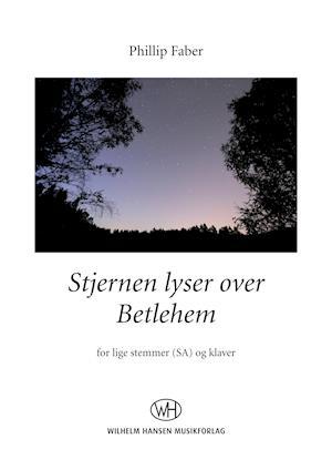 Stjernen lyser over Betlehem (SA) af Phillip Faber
