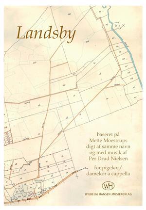 Landsby (SSAA) af Per Drud Nielsen, Mette Moestrup