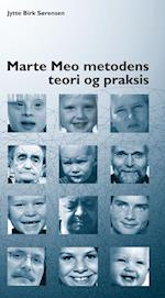 Marte Meo metodens teori og praksis af Jytte Birk Sørensen