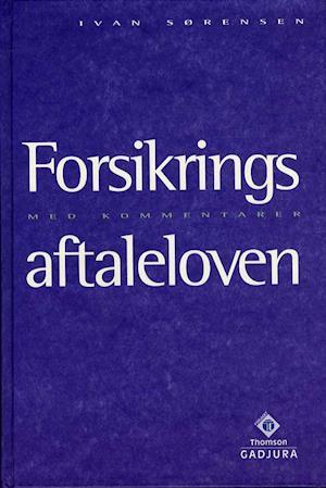 Forsikringsaftaleloven af Ivan Sørensen