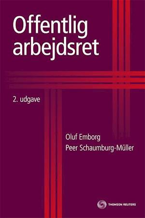 Bog, indbundet Offentlig arbejdsret af Oluf Emborg