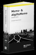Moms & AfgiftsMemo august 2016