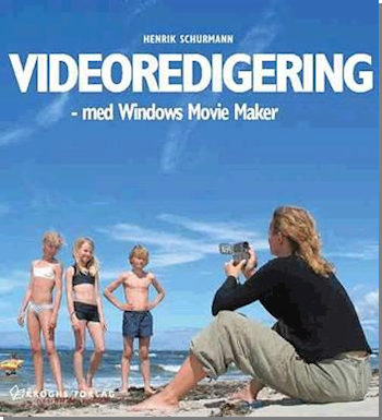 Videoredigering - med Windows Movie Maker