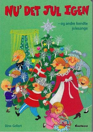 Bog, hæftet Nu' det jul igen - og andre kendte julesange af Dina Gellert