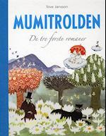 Mumitrolden. De tre første romaner af Tove Jansson